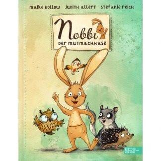 Nobbi - Der Mutmachhase Bilderbuch Band 1